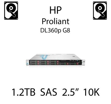 """1.2TB 2.5"""" dedykowany dysk serwerowy SAS do serwera HP ProLiant DL360p G8, HDD Enterprise 10k, 6Gbps - 697574-B21 (REF)"""