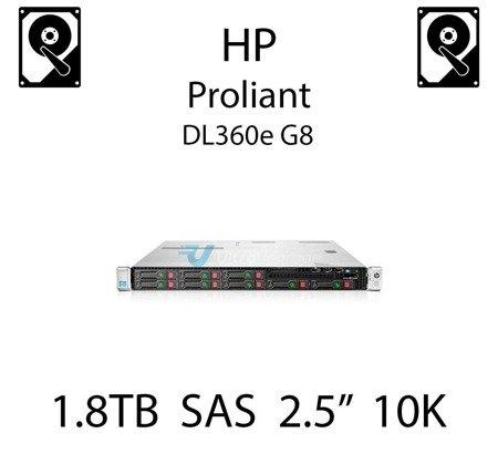 """1.8TB 2.5"""" dedykowany dysk serwerowy SAS do serwera HP Proliant DL360e G8, HDD Enterprise 10k, 12Gbps - 791055-001 (REF)"""
