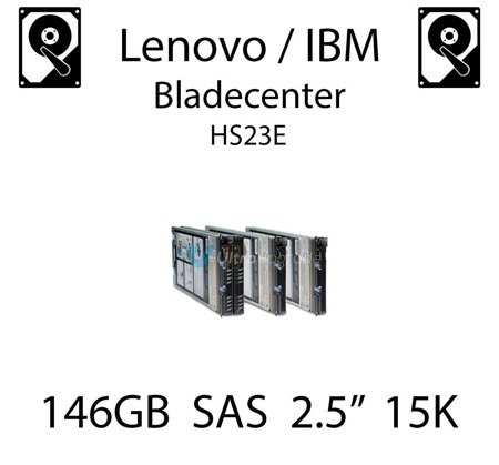 "146GB 2.5"" dedykowany dysk serwerowy SAS do serwera Lenovo / IBM Bladecenter HS23E, HDD Enterprise 15k, 600MB/s - 42D0677"