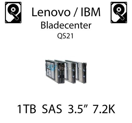 "1TB 3.5"" dedykowany dysk serwerowy SAS do serwera Lenovo / IBM Bladecenter QS21, HDD Enterprise 7.2k, 6GB/s - 42D0777"