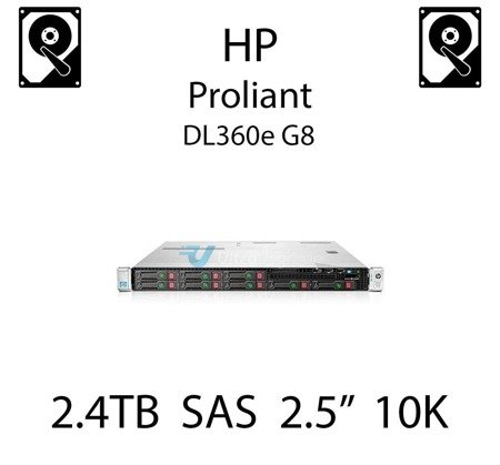 """2.4TB 2.5"""" dedykowany dysk serwerowy SAS do serwera HP Proliant DL360e G8, HDD Enterprise 10k, 12Gbps - 881457-B21 (REF)"""