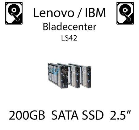 """200GB 2.5"""" dedykowany dysk serwerowy SATA do serwera Lenovo / IBM Bladecenter LS42, SSD Enterprise , 300MB/s - 41Y8331"""